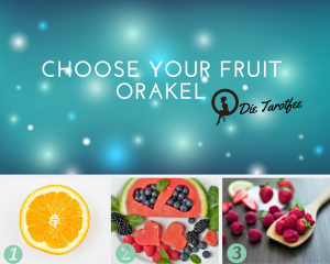 Choose your Fruit Orakel