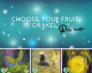 Choose your Fruit Orakel Aufloesung
