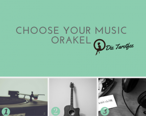 Choose your Music Orakel